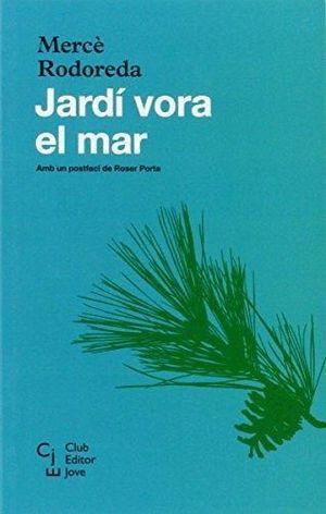 JARDÍ VORA EL MAR