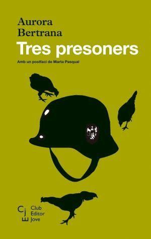 TRES PRESONERS
