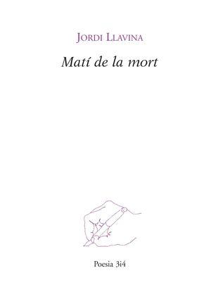 MATÍ DE LA MORT