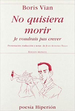NO QUISIERA MORIR