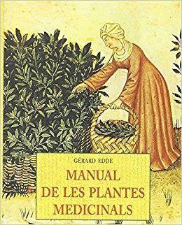 MANUAL DE LES PLANTES MEDICINALS