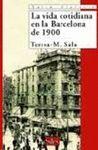 LA VIDA COTIDIANA EN LA BARCELONA DE 1900