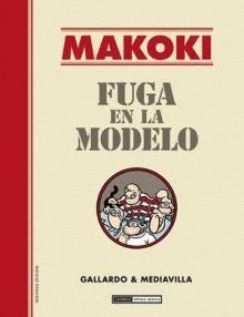 MAKOKI : FUGA EN LA MODELO