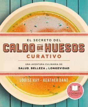 EL SECRETO DEL CALDO DE HUESOS CURATIVO