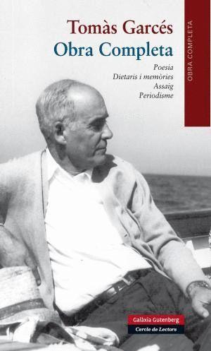 OBRA COMPLETA DE TOMÀS GARCÉS