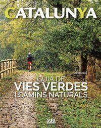 GUIA DE VIES VERDES I CAMINS NATURALS