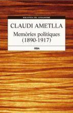 MEMÒRIES POLITÍQUES