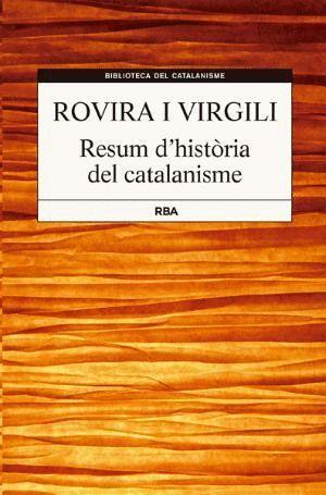 RESUM D'HISTÒRIA DEL CATALANISME