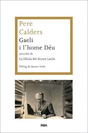GAELI I L'HOME DÉU