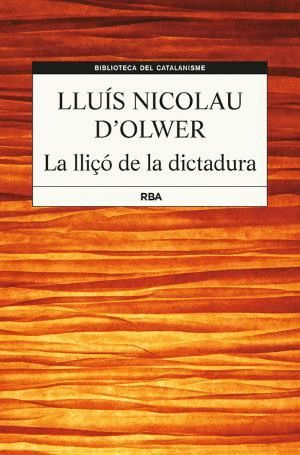 LA LLIÇÓ DE LA DICTADURA