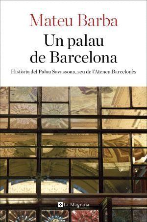 UN PALAU DE BARCELONA