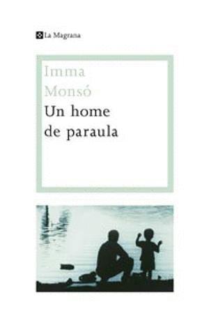 UN HOME DE PARAULA