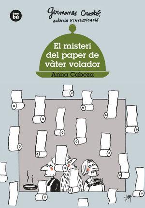 EL MISTERI DEL PAPER DE VÀTER VOLADOR