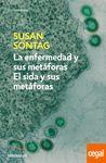 LA ENFERMEDAD Y SUS METÁFORAS; EL SIDA Y SUS METÁFORAS
