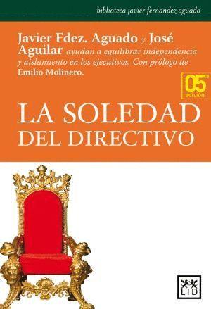 LA SOLEDAD DEL DIRECTIVO