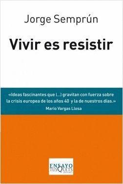 VIVIR ES RESISTIR