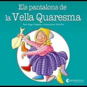 ELS PANTALONS DE LA VELLA QUARESMA