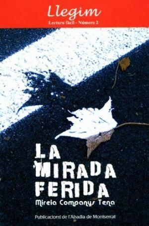 LA MIRADA FERIDA