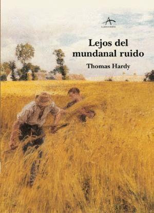 LEJOS DEL MUNDANAL RUIDO