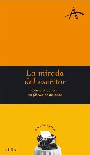 LA MIRADA DEL ESCRITOR
