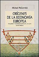 LOS ORÍGENES DE LA ECONOMÍA EUROPEA