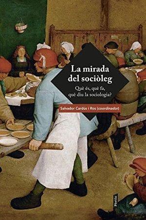 LA MIRADA DEL SOCIÒLEG