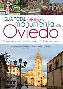 GUÍA TOTAL TURÍSTICA Y MONUMENTAL DE OVIEDO