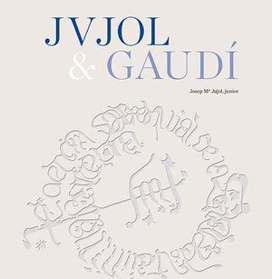 JVJOL & GAUDÍ