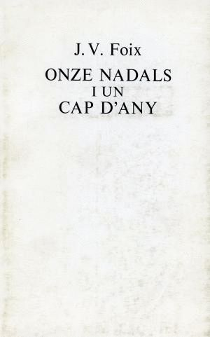 ONZE NADALS I UN CAP D' ANY