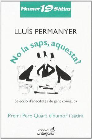 NO LA SAPS, AQUESTA?