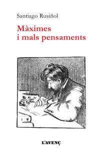 MÀXIMES I MALS PENSAMENTS