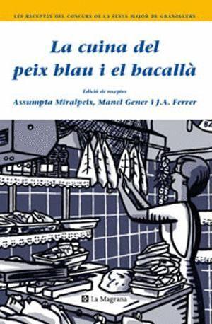 LA CUINA DEL PEIX BLAU I EL BACALLÀ