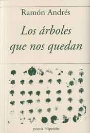 LOS ÁRBOLES QUE NOS QUEDAN