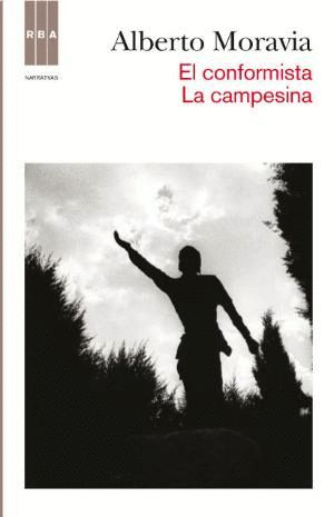 EL CONFORMISTA; LA CAMPESINA