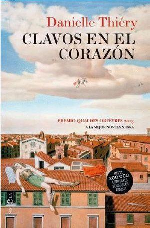 CLAVOS EN EL CORAZÓN