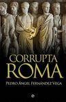 CORRVPTA ROMA