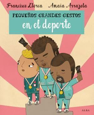 PEQUEÑOS GRANDES GESTOS EN EL DEPORTE