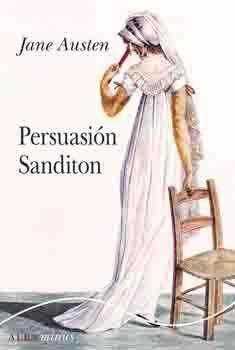 PERSUASIÓN; SANDITON
