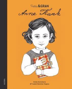 PETITA & GRAN ANNE FRANK