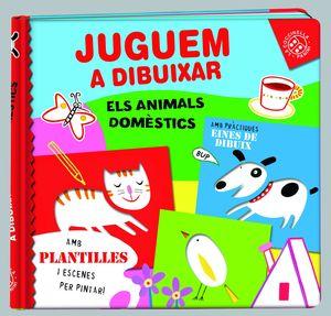 JUGUEM A DIBUIXAR ELS ANIMALS DOMESTICS