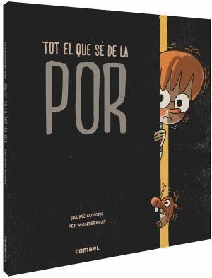 TOT EL QUE SÉ DE LA POR