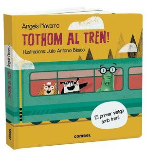 TOTHOM AL TREN!