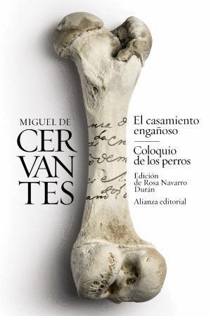 EL CASAMIENTO ENGAÑOSO / COLOQUIO DE LOS PERROS