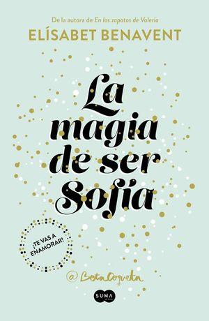 SOFÍA 1 LA MAGIA DE SER SOFÍA