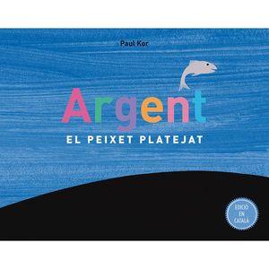 ARGENT, EL PEIXET PLATEJAT