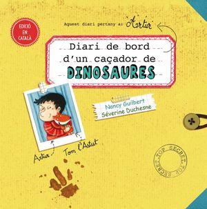 DIARI DE BORD D'UN CAÇADOR DE DINOSAURES