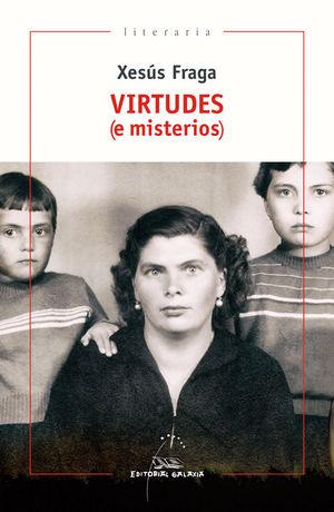 VIRTUDES (E MISTERIOS)