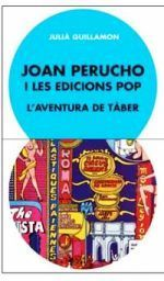 JOAN PERUCHO I LES EDICIONS POP