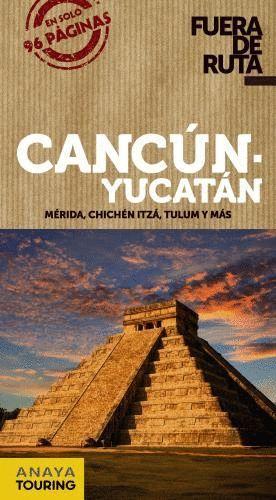 CANCÚN Y YUCATÁN