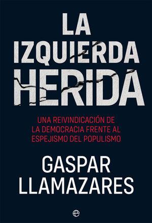 LA IZQUIERDA HERIDA